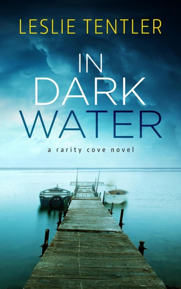 In Dark Water (Rarity Cove Book 3) - Rarity Cove, #3 ebook by Leslie Tentler