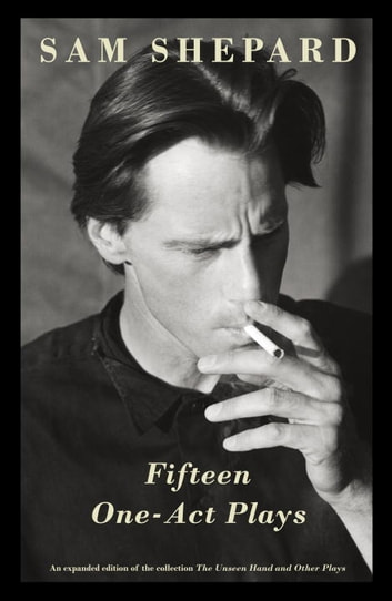 Fifteen One-Act Plays ebook by Sam Shepard