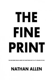 The Fine Print - (The One Where Farouk Learns That Martyrdom Ain't All It's Cracked Up To Be) ebook by Nathan Allen