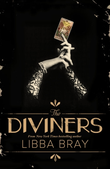 The Diviners: The Diviners 1 ebook by Libba Bray