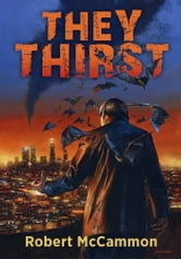 They Thirst ebook by Robert McCammon