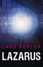 Lazarus ebook by Lars Kepler, Edith Sybesma