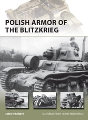 Polish Armor of the Blitzkrieg ebook by Jamie Prenatt, Mr Henry Morshead