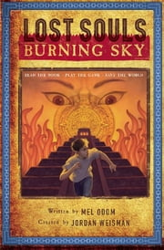 Lost Souls: Burning Sky ebook by Jordan Weisman,Mel Odom