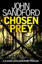 Chosen Prey - Lucas Davenport 12 ebook by John Sandford