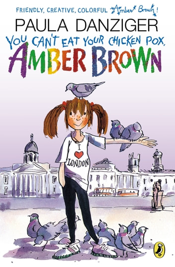 You Can't Eat Your Chicken Pox, Amber Brown ebook by Paula Danziger