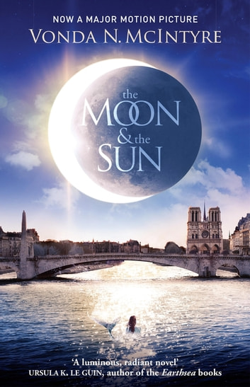 The Moon and the Sun eBook by Vonda McIntyre