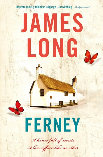 Ferney - A beautifully written time-slip novel ebook by James Long