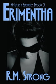 Erimentha ebook by R.M. Strong