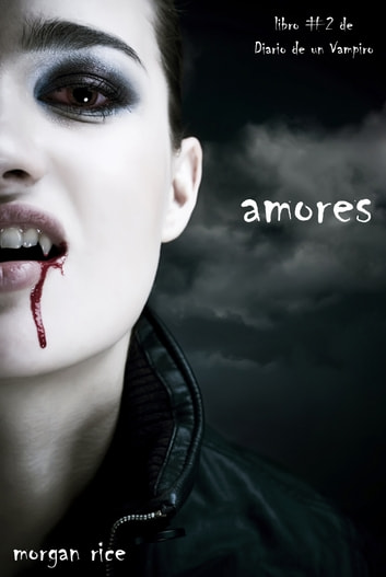 Amores Ebook By Morgan Rice