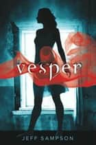 Vesper ebook by Jeff Sampson
