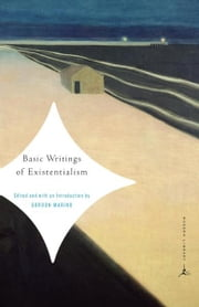 Basic Writings of Existentialism ebook by Gordon Marino