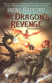 Dragon's Revenge - The Stargods #3 ebook by Irene Radford