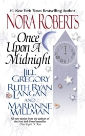 Once Upon a Midnight - The Once Upon Series ebook by Nora Roberts,Jill Gregory,R.C. Ryan,Marianne Willman