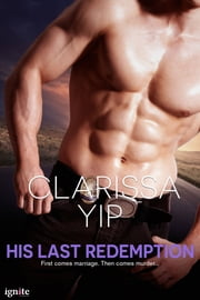His Last Redemption ebook by Clarissa Yip