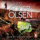Guilt - Department Q 4 audiobook by Jussi Adler-Olsen