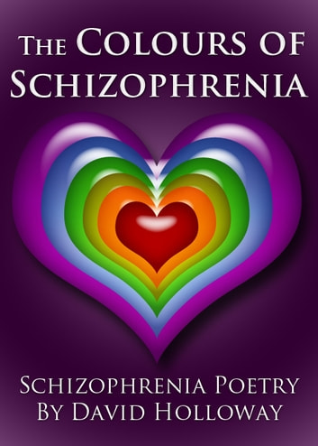 The Colours of Schizophrenia ebooks by David Holloway