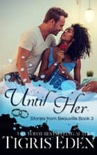 Until Her ebook by