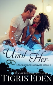 Until Her ebook by Tigris Eden