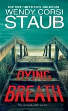 Dying Breath ebook by