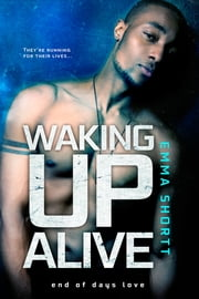 Waking Up Alive ebook by Emma Shortt