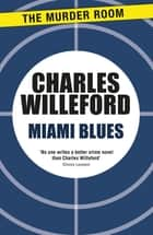 Miami Blues ebook by Charles Willeford