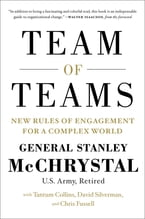 Team of Teams, New Rules of Engagement for a Complex World