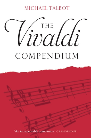 The Vivaldi Compendium ebook by Michael Talbot