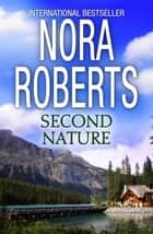 Second Nature ebook by Nora Roberts