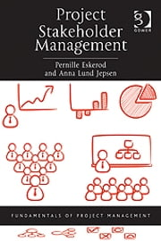 Project Stakeholder Management ebook by Professor Anna Lund Jepsen,Professor Pernille Eskerod