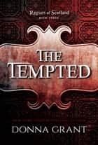 The Tempted ebook by Donna Grant