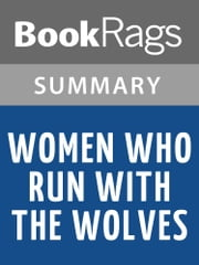 Women Who Run with the Wolves by Clarissa Pinkola Estes | Summary & Study Guide ebook by Kobo.Web.Store.Products.Fields.ContributorFieldViewModel
