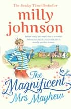 The Magnificent Mrs Mayhew ebook by Milly Johnson