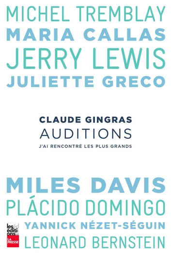 Auditions - J'ai rencontré les plus grands ebook by Claude Gingras
