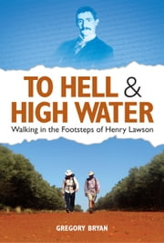 To Hell and Highwater ebook by Gregory Bryan