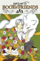Natsume's Book of Friends, Vol. 4 ebook by Yuki Midorikawa