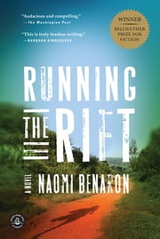 Running the Rift - A Novel ebook by Naomi Benaron