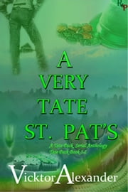 A Very Tate St. Pat's - Book 5.2 ebook by Vicktor Alexander
