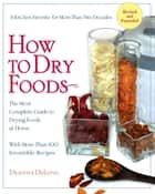 How to Dry Foods ebook by Deanna Delong