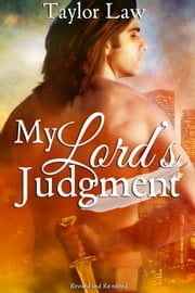 My Lord's Judgment - Heaven On Earth, #1 ebook by Taylor Law