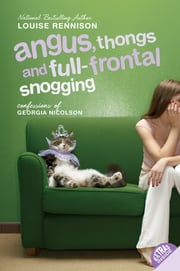 Angus, Thongs and Full-Frontal Snogging ebook by Louise Rennison