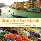 Brunetti's Cookbook ebook by Roberta Pianaro,Donna Leon