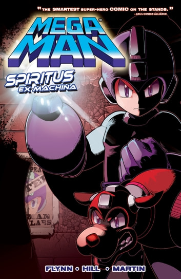 Mega Man 4: Spiritus Ex Machina ebook by Ian Flynn