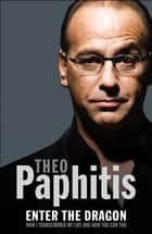 Enter the Dragon ebook by Theo Paphitis