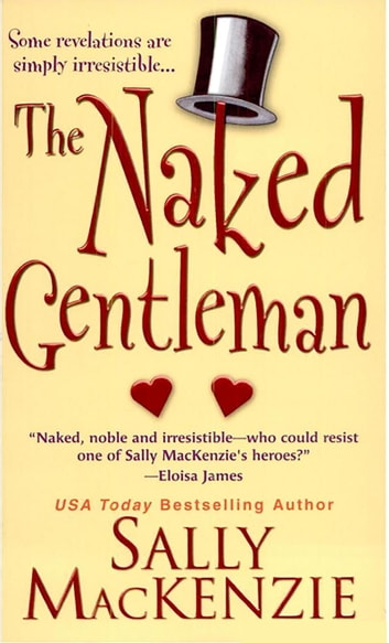 The Naked Gentleman ebook by Sally MacKenzie