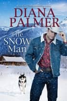 The Snow Man 電子書 by Diana Palmer