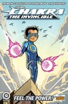 Stan Lee's Chakra The Invincible Free Comic Book Day Special 2015 ebook by Stan Lee, Sharad Devarajan, Gotham Chopra,...