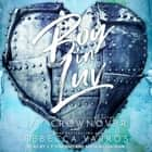 Boy In Luv audiobook by Jay Crownover, Rebecca Yarros
