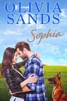 Sophia ebook by Olivia Sands