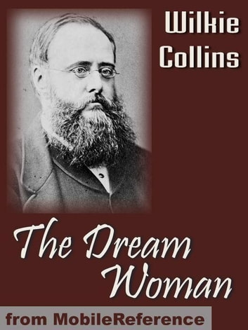 The Dream Woman (Mobi Classics) eBook by Wilkie Collins